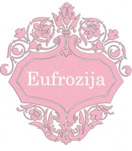 Vardas Eufrozija