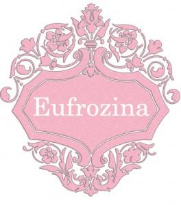 Vardas Eufrozina