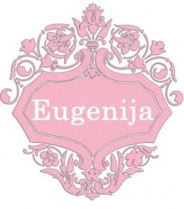 Vardas Eugenija