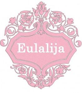 Vardas Eulalija