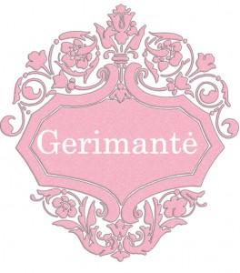 Vardas Gerimantė