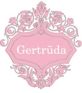 Vardas Gertrūda