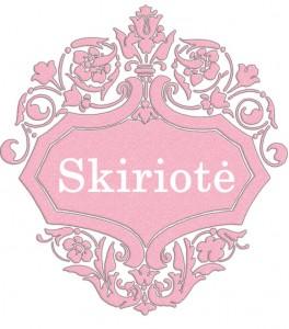 Vardas Skiriotė