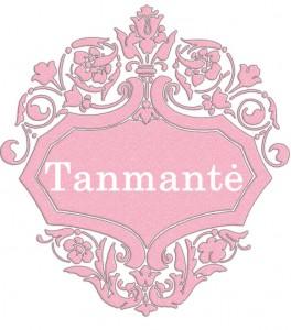 Vardas Tanmantė