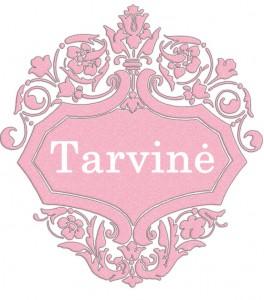 Vardas Tarvinė